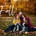 2019 Fall Sessions Now Booking | Bloomington IL Family Photographer